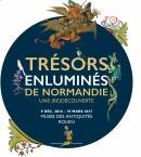 EXHIBITION: NORMANDY'S ILLUMINATED TREASURES